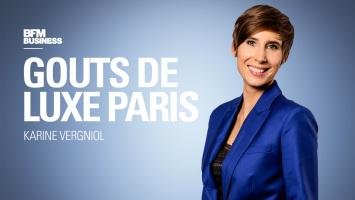 gout de luxe Paris BFM Business